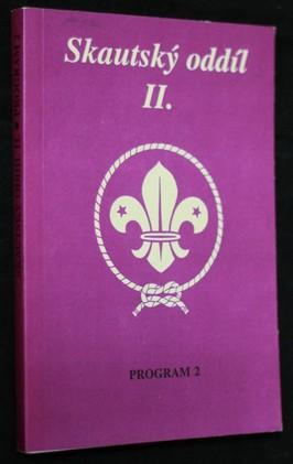 náhled knihy - Skautský oddíl. II., Program 2.