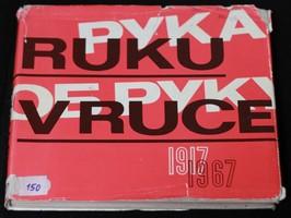 náhled knihy - Ruku v ruce 1917-1967 : 50 let spolupráce československých a sovětských odborů
