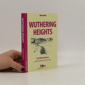 náhled knihy - Wuthering Heights / Na Větrné hůrce