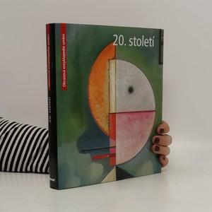 náhled knihy - 20. století - obrazová encyklopedie umění