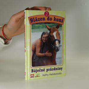 náhled knihy - Blázen do koní. Báječné prázdniny. Díl 2.
