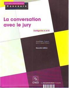 náhled knihy - La conversation avec le jury. Catégories A et B.