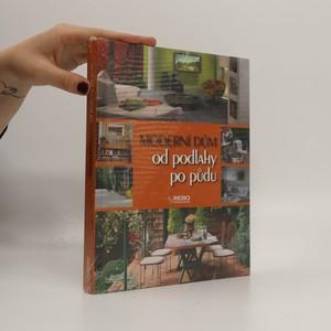 náhled knihy - Moderní dům od podlahy po půdu (zabalená)