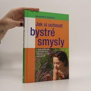 náhled knihy - Jak si uchovat bystré smysly