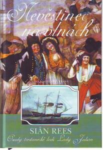 náhled knihy - Nevěstinec na vlnách. Osudy trestanecké lodi Lady Julian.
