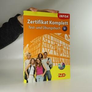 náhled knihy - Zertifikat Komplett. B1. Test-und Übungsbuch (včetně CD)