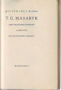 náhled knihy - T. G. Masaryk. Jeho velitelská osobnost a jeho vliv na velitelskou tradici.