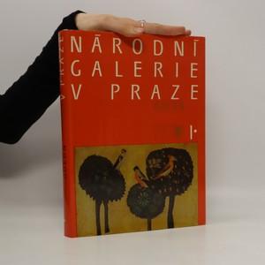 náhled knihy - Národní galerie v Praze 1. díl