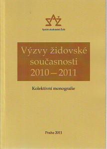 náhled knihy - Výzvy židovské současnosti 2010 - 2011. Kolektivní monografie.