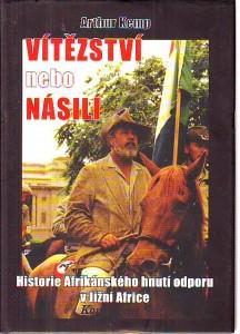 náhled knihy - Vítězství nebo násilí. Historie Afrikánského hnutí odporu v Jižní Africe.