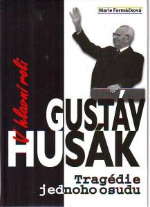náhled knihy - V hlavní roli Gustáv Husák. Tragédie jednoho života.