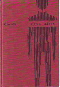 náhled knihy - Člověk mimo zákon od nejstarších dob až po naše časy