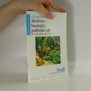 náhled knihy - Akvárium- fascinující podvodní svět