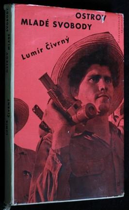 náhled knihy - Ostrov mladé svobody : zápisky z pobytu na Kubě v únoru 1961