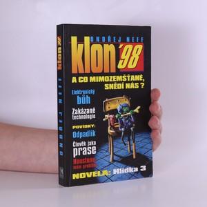náhled knihy - Klon '98. [Sv. 4], A co mimozemšťané, snědí nás?