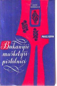 náhled knihy - Bukanýři, mušketýři, pistolníci