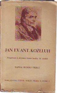náhled knihy - Jan Ev. Ant. Koželuh. Příspěvek k dějinám české hudby 18. století.