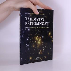 náhled knihy - Tajemství přítomnosti : doteky vědy a náboženství