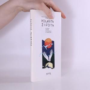 náhled knihy - Polarita života : hledání vnitřní rovnováhy a harmonie