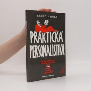 náhled knihy - Praktická personalistika. Zaměstnanec, zaměstnavatel, stát, vztahy, povinnosti