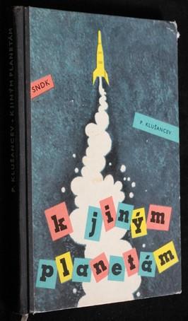 náhled knihy - K jiným planetám : pro čtenáře od 9 let