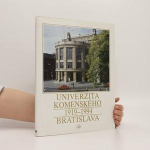 náhled knihy - Univerzita Komenského 1919-1994. Bratislava (slovensky)