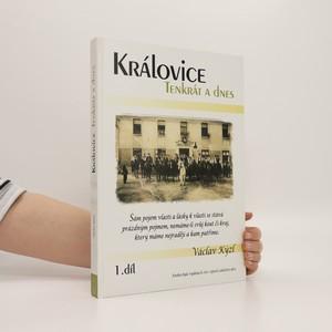 náhled knihy - Královice tenkrát a dnes, 1. díl