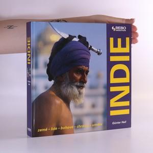 náhled knihy - Indie : [země, lidé, bohové, chrámy, umění]