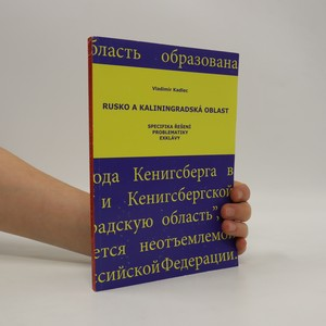 náhled knihy - Rusko a Kaliningradská oblast : specifika řešení problematiky exklávy