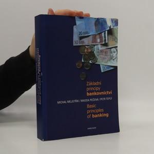 náhled knihy - Základní principy bankovnictví : Basic principles of banking