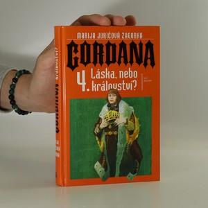 náhled knihy - Gordana - Láska nebo království, (4. díl série)
