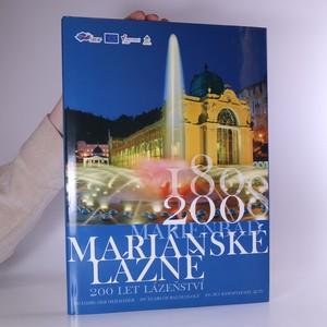 náhled knihy - Mariánské Lázně. 200 let lázeňství (podepsáno autory)