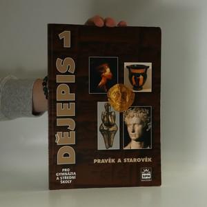 náhled knihy - Dějepis pro gymnázia a střední školy 1 - Pravěk a starověk