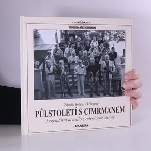 náhled knihy - Půlstoletí s Cimrmanem : legendární divadlo z odvrácené strany (+DVD)