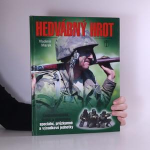 náhled knihy - Hedvábný hrot : československé, české a slovenské speciální, průzkumné a výsadkové jednotky