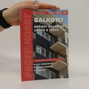 náhled knihy - Balkony : opravy balkonů, lodžií a teras