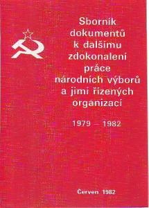 náhled knihy - Sborník dokumentů k dalšímu zdokonalení práce národních výborů a jimi řízených organizací 1979 - 1982