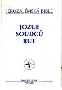 Jeruzalémská Bible. Jozue. Soudců. Rut. Pracovní vydání IV. svazek.