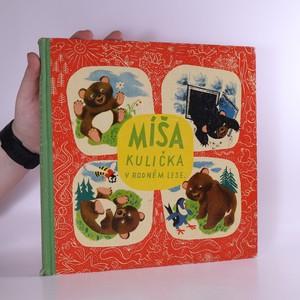 náhled knihy - Míša Kulička v rodném lese
