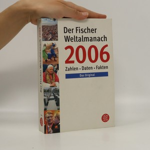 náhled knihy - Der Fischer Weltalmanach 2006. Zahlen, Daten, Fakten