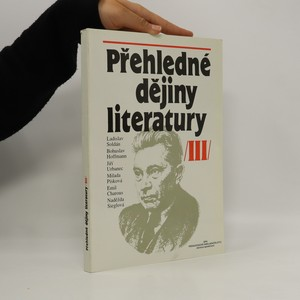 náhled knihy - Přehledné dějiny literatury III. Dějiny české a světové literatury od roku 1945 do současnosti