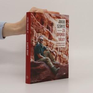 náhled knihy - Za oponou války : zpravodajem nejen na Blízkém východě