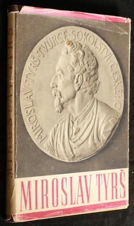 náhled knihy - Dr. Miroslav Tyrš : osvobozenský smysl jeho díla