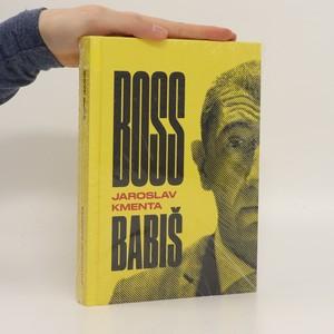 náhled knihy - Boss Babiš (zabaleno)