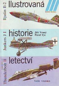 náhled knihy - Ilustrovaná historie letectví. Iljušin Il-2. Junkers J I. Thunderbolt II.
