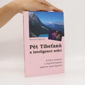 náhled knihy - Pět Tibeťanů a inteligence srdcí : léčivé smíření s nejvnitřnějším jádrem naší bytosti