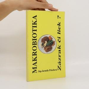 náhled knihy - Makrobiotika. Zázrak či liek? (slovensky)