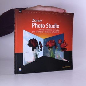 náhled knihy - Zoner Photo Studio : úpravy snímků a postupy pro začínající i zkušené uživatele