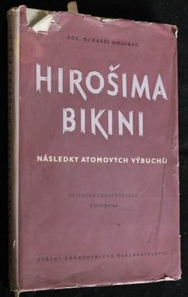 náhled knihy - Hirošima - Bikini : následky atomových výbuchů