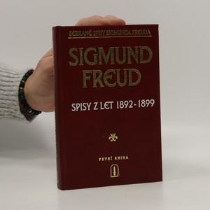 náhled knihy - Sebrané spisy Sigmunda Freuda - spisy z let 1892 - 1899 (1. kniha)
